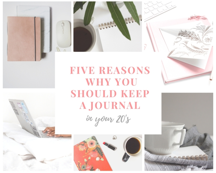 Five Reasons Why You Should Keep a Journal in Your Twenties
