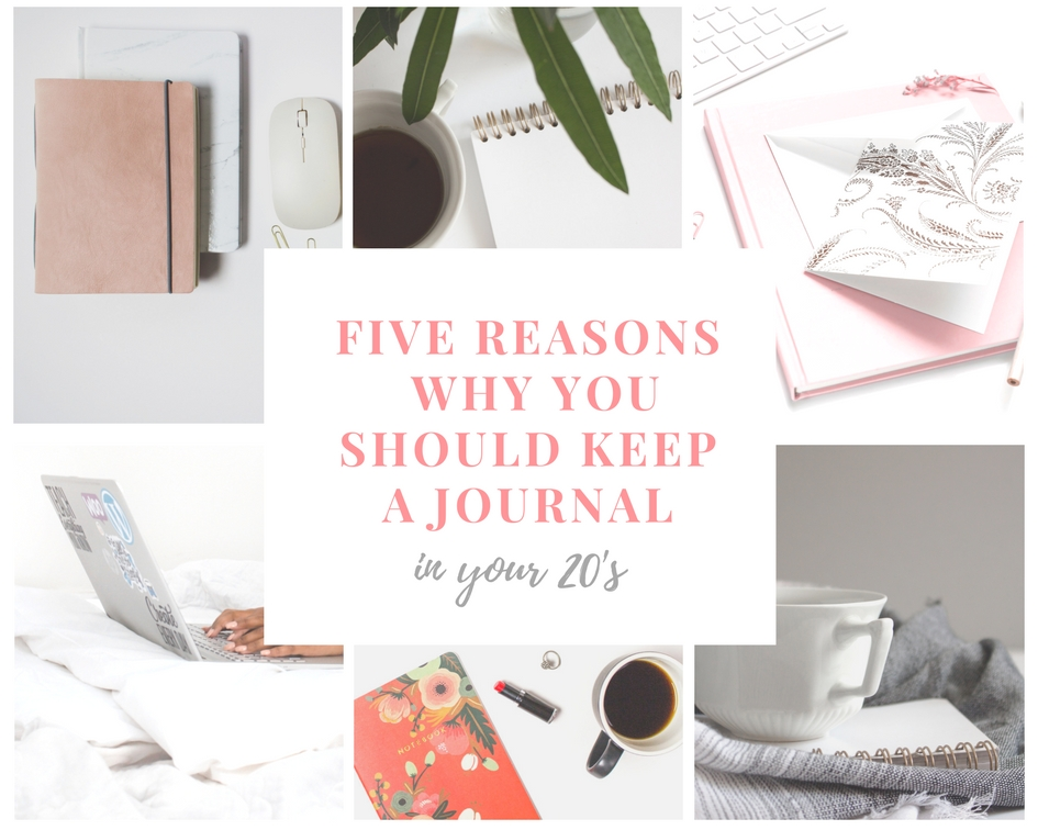 Five Reasons to Keep a Journal in Your 20s