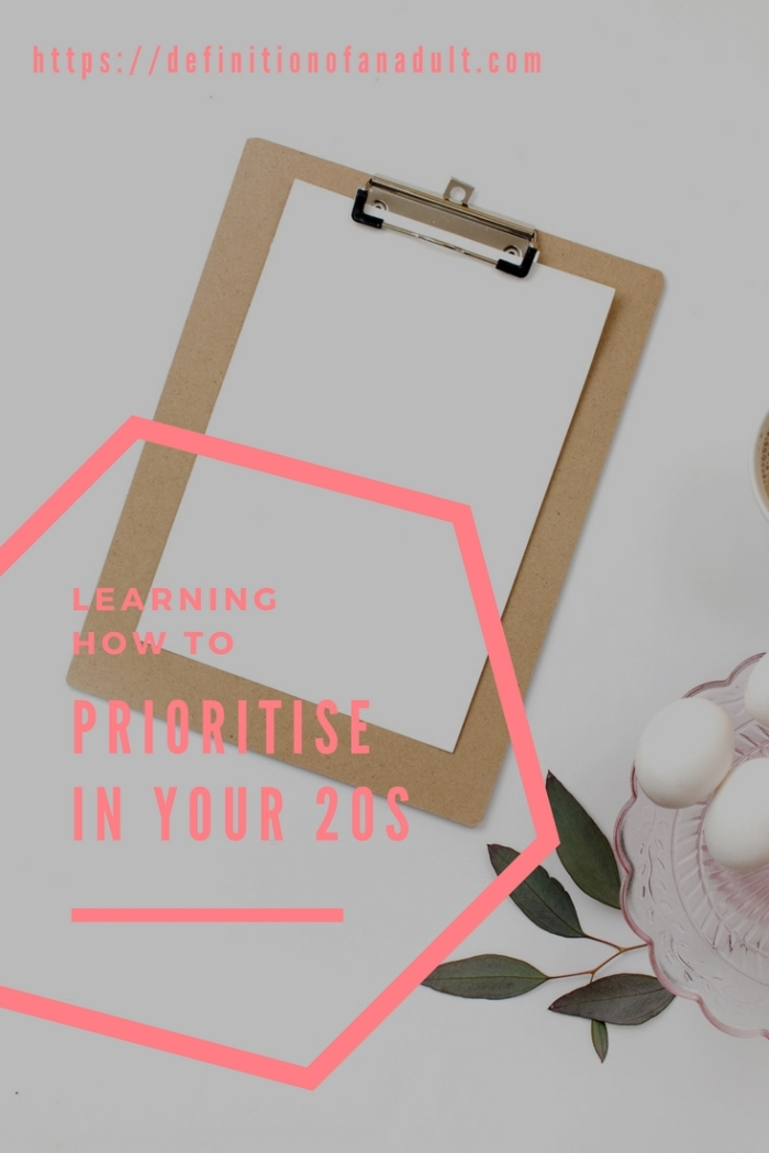 Learning How to Prioritise in Your 20s